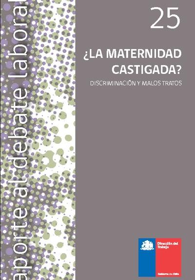 e0675c265 ¿LA MATERNIDAD CASTIGADA